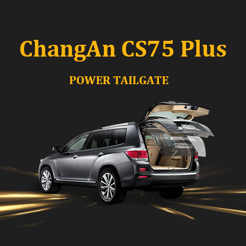 Automotive specialists electric tailgate kit system opens and closes your trunk for ChangAn CS75 Plus