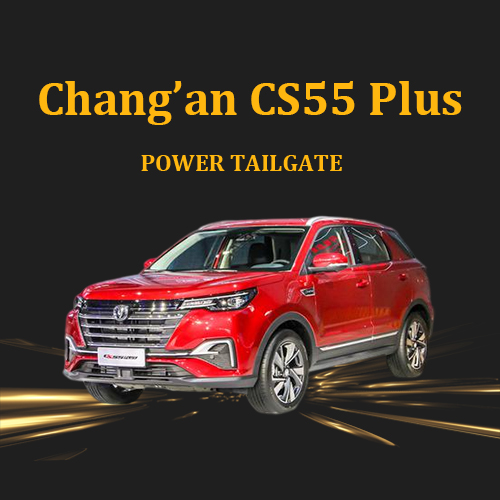 Foot-operated electronic boot electric tailgate lift with remote control for ChangAn CS55 Plus 2020